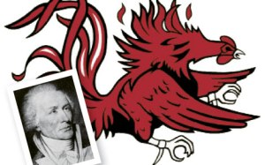 The University of South Carolina mascot is the Gamecock, a nickname also given to Gen. Thomas Sumter.